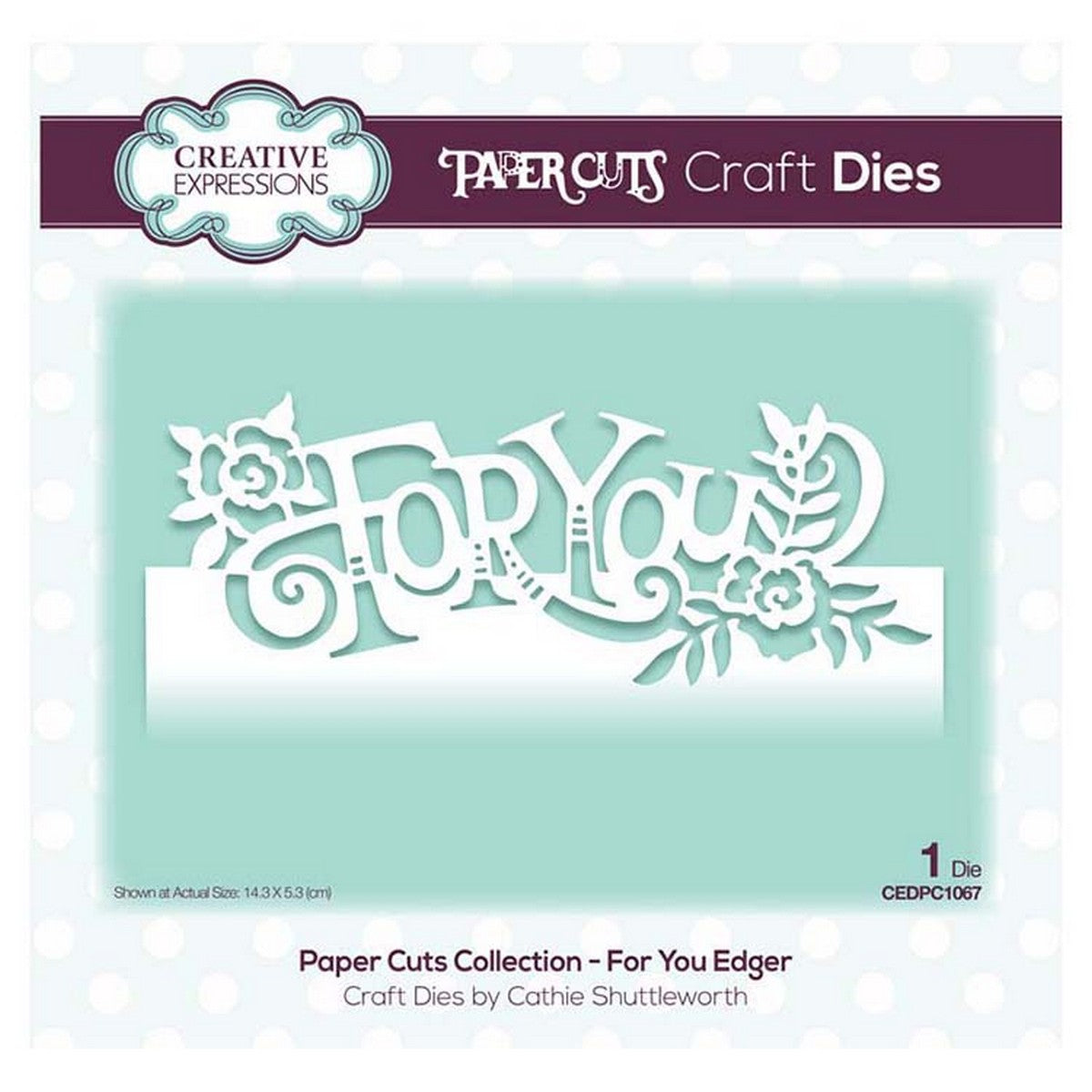 Creative Expressions - Paper Cuts Collection - For You Edger