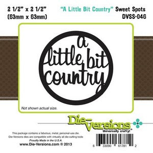Die-Versions - Sweet Spots - A Little Bit Country