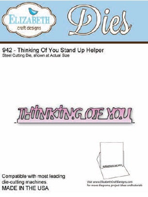 Elizabeth Craft Design - Thinking Of You Stand Up Helper