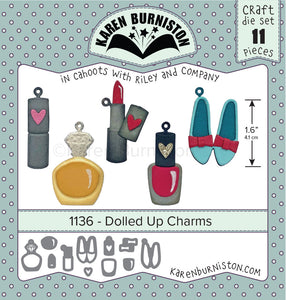 Karen Burniston - Dies - Dolled Up Charms (Ships August 7)