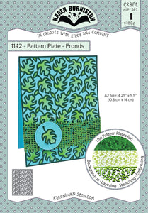 Karen Burniston - Dies - Pattern Plate Fronds (Ships August 7)