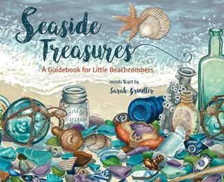 Seaside Treasures- A Guide Book For Little Beachcombers