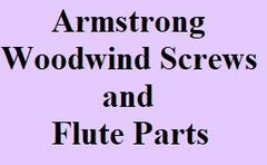 Armstrong Woodwind Screws and Flute Parts