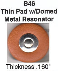 "B46 22.5-38mm Domed Metal Resonator Thin Pad (.160"" Thick)"
