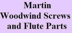 Martin Woodwind Screws and Flute Parts