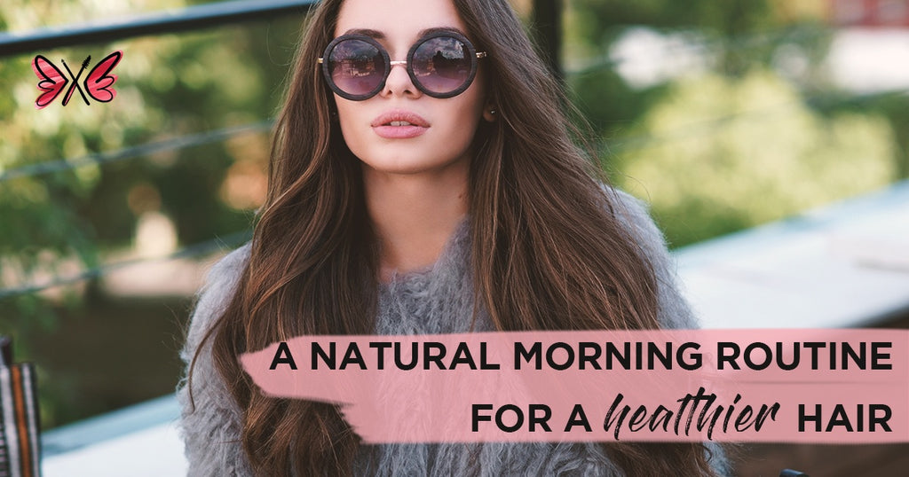 Natural Morning Tips for Healthier Hair