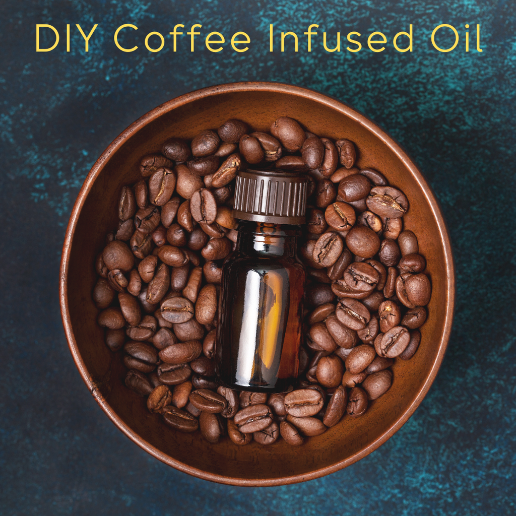 DIY Coffee Infused Oil