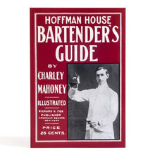 Load image into Gallery viewer, Hoffman House Bartender's Guide