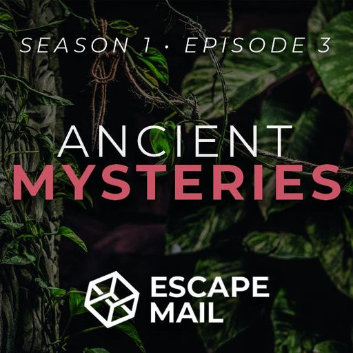 Escape Mail - Episode 3 - Ancient Mysteries - The Panic Room Escape Ltd