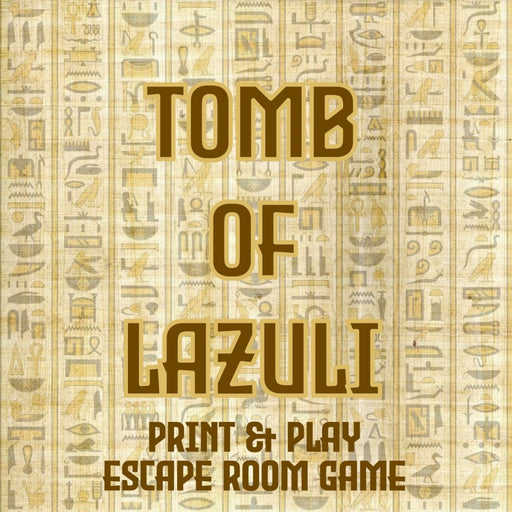 The Tomb Of Lazuli - Print & Play Escape Room Game - The Panic Room Escape Ltd