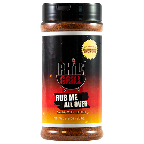 phil the grill rub me all over