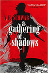 A Gathering of Shadows Collector's edition - Hardcover/Paperback