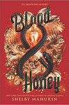 Blood and Honey Hardcover