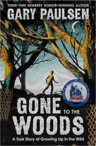 Gone to the Woods Paperback