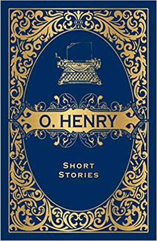 O. Henry Short Stories (DELUXE Hardcover Edition)