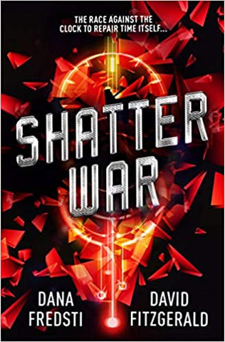 Time Shards - Shatter War -  Paperback