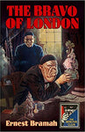 The Bravo of London: And 'The Bunch of Violets' (Detective Club Crime Classics) Hardcover
