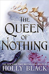 The Queen of Nothing Paperback