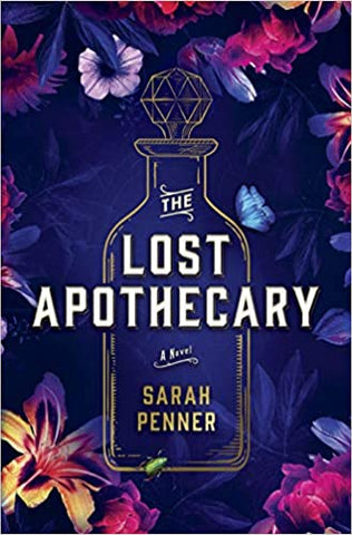The Lost Apothecary Hardcover - Pre Order