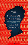 The Shape of Darkness - Hardcover