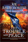 The Trouble With Peace - Paperback (Pre-Order)