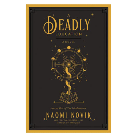 A Deadly Education by Naomi Novik - Pre Order
