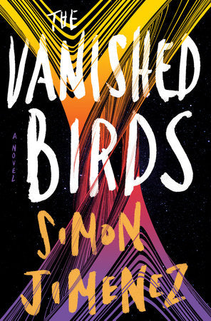 Vanished Birds by Simon Jimenez - Paperback