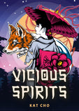 Vicious Spirits - Alternate Cover (Hard cover)