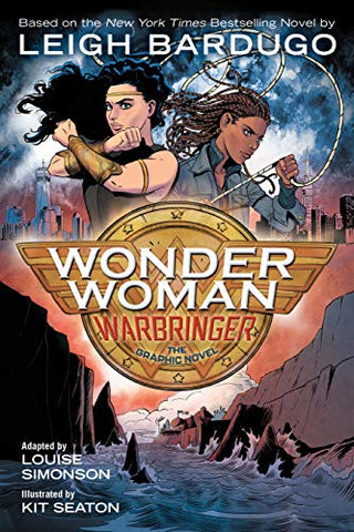 Wonder Woman: Warbringer (The Graphic Novel) by Leigh Bardugo
