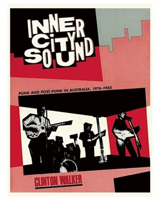 INNER CITY SOUND PUNK AND POST PUNK IN AUSTRALIA