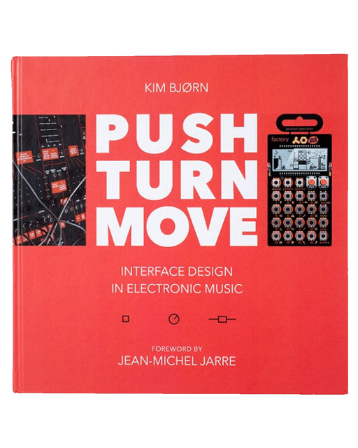 PUSH TURN MOVE - INTERFACE DESIGN IN ELECTRONIC MUSIC