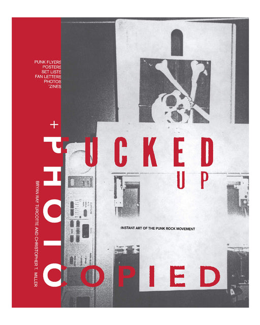 FUCKED UP + PHOTOCOPIED - INSTANT ART OF THE PUNK ROCK MOVEMENT: 20TH ANNIVERSARY EDITION