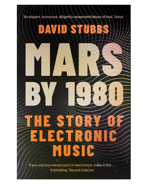 MARS BY 1980 - THE STORY OF ELECTRONIC MUSIC