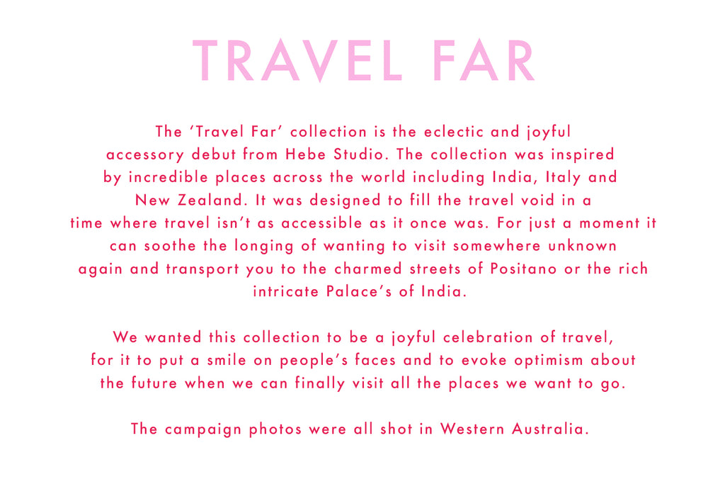 The Travel Far Collection from Hebe  Studio