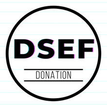 Load image into Gallery viewer, DSEF Donation