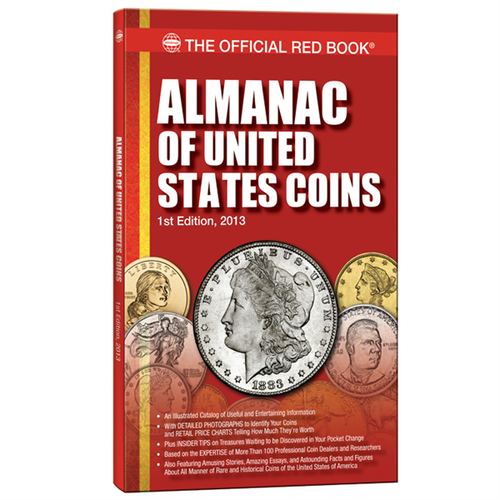 The Official Red Book : Almanac of U.S. Coins, 1st Edition Whitman Book