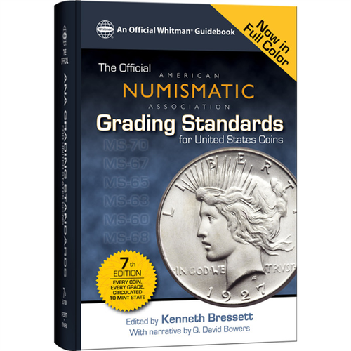 Official American Numismatic Association Grading Standards for U.S. Coins, 7th Edition Whitman Book