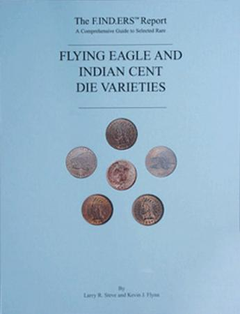 The Finders ReportÉRare Flying Eagle & Indian Die Soft Cover Flynn & Steve Book
