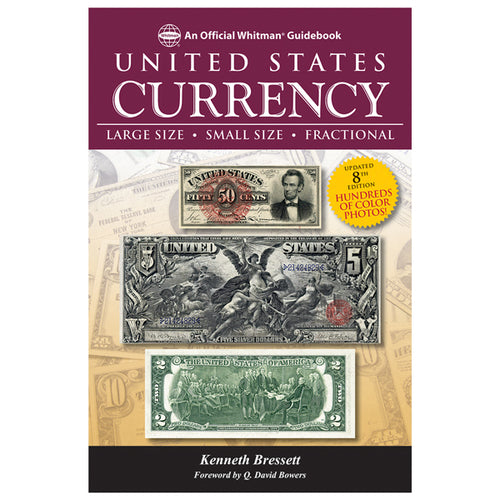A Guide Book of U.S. Currency, 8th Edition Whitman Book