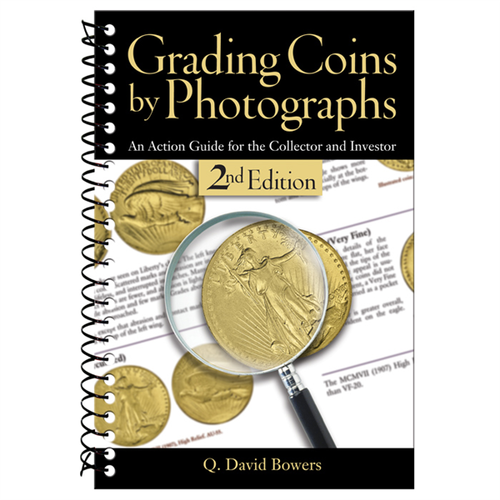 Grading Coins by Photographs, 2nd Edition Whitman Book