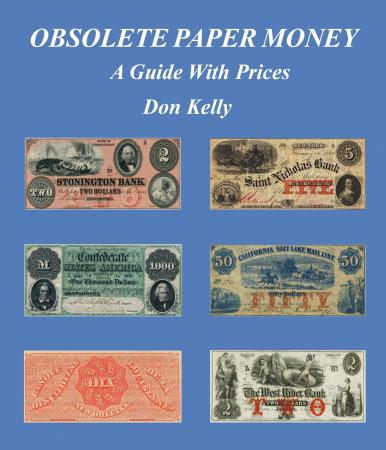 Obsolete Paper Money , A Guide w/ Price 1st Ed. SC Perfect Bound Kelly Book