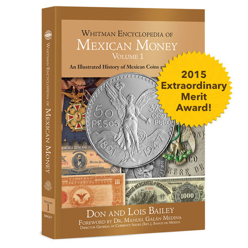 Whitman Encyclopedia of Mexican Money, Volume 1 Book