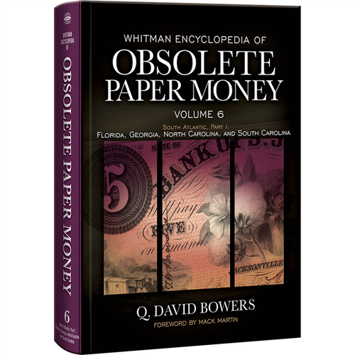 Whitman Encyclopedia of Obsolete Paper Money, Volume 6  Book