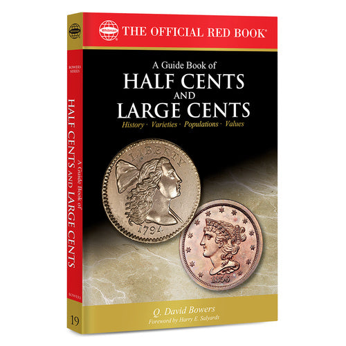 A Guide Book of Half Cents & Large Cents Whitman Book