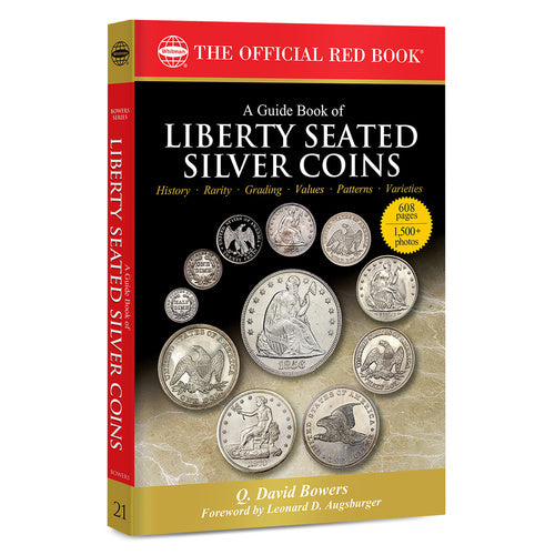A Guide Book of Liberty Seated Silver Coins Whitman Book