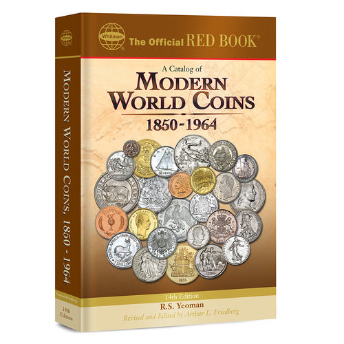 A Catalog of Modern World Coins, 1850-1964 Whitman Book