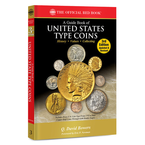 A Guide Book of U.S. Type Coins, 3rd Edition Whitman Book