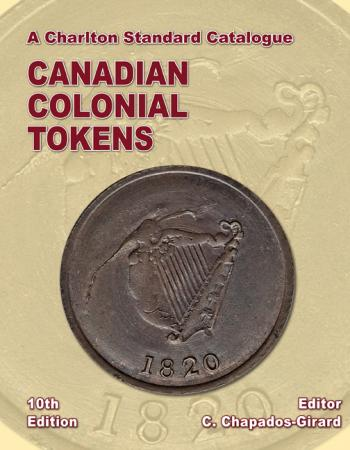 Charlton 10th Edtion Standard Cat. Of Canadian Colonial Tokens 2020 Charlton Book