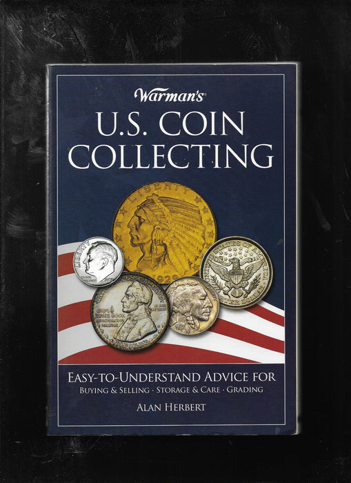 U.S. Coin Collecting Easy to Understand Advice for Buying-Selling/Grading Herbert Book