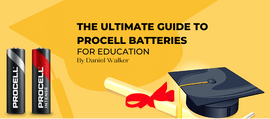 The Ultimate Guide to Procell Batteries for Education
